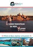 Telecharger Livres Le Guide Touristique du Petit Maltais Visiter Malte et Gozo et decouvrir leurs meilleurs endroits grace a un vrai expert sur place (PDF,EPUB,MOBI) gratuits en Francaise