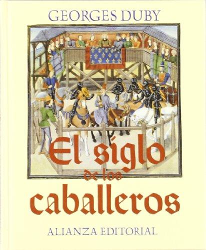 El siglo de los caballeros (Libros Singulares (Ls))