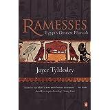 Ramesses: Egypt's Greatest Pharaoh by Joyce A. Tyldesley (2001-11-01)