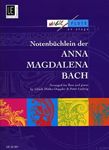 Notenbüchlein der Anna Magdalena Bach: für Flöte und Klavier