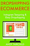 DROPSHIPPING ECOMMERCE: Instagram Teespring & Ebay Dropshipping