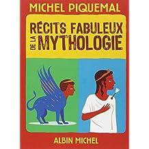 Récits fabuleux de la mythologie