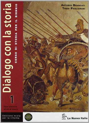 Dialogo con la storia per la riforma. Per le Scuole superiori. Con e-book. Con espansione online: 1