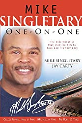 Mike Singletary One-On-One: The Determination That Inspired Him to Give God His Very Best (One-On-One Adventure Gamebook)