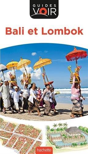Bali et Lombok, guides voir 2018