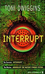 Interrupt by Toni Dwiggins (1995-03-03)
