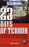 23 Days of Terror: The Compelling True Story of the Hunt and Capture of the Beltway Snipers by Angie Cannon (2003-04-06)