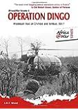 Operation Dingo: Rhodesian Raid on Chimoio and Tembué 1977 (Africa@War)