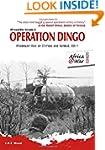 Operation Dingo: Rhodesian Raid on Ch...