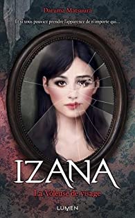 Izana, la voleuse de visage par Daruma Matsuura