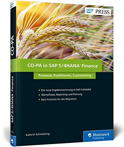 CO-PA in SAP S/4HANA Finance: SAP-Ergebnisrechnung - Prozesse, Funktionen, Customizing (SAP PRESS)