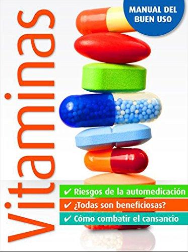 Vitaminas: Manual del buen uso de [Reader´s Digest Argentina S.R.L]