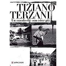 Un mondo che non esiste più (Italian Edition)