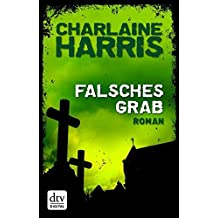 Falsches Grab: Roman (Harper Connelly 2)