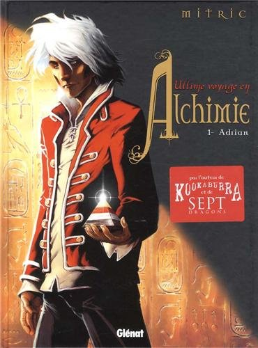 Ultime voyage en Alchimie, Tome 1 : Adrian