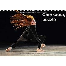 Cherkaoui, Puzzle 2017: L'un des Derniers Ballets de Sidi Larbi Cherkaoui, Qui Decouvre le Monde de la Danse Contemporaine