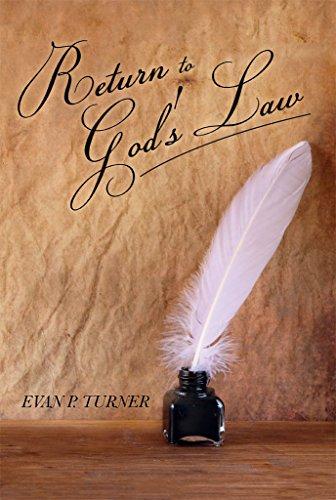 Return to God's Law (English Edition) (Evan Turner)