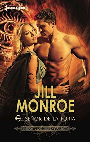 El señor de la furia: Príncipes de las sombras (2) (Harlequin Sagas) por Jill Monroe