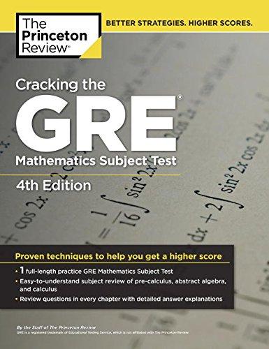 Cracking the GRE Mathematics Subject Test (Princeton Review: Cracking the GRE Math Test)