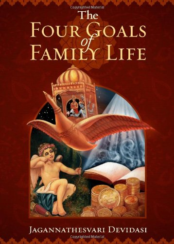 The Four Goals of Family Life: The Ancient Fourfold Path...