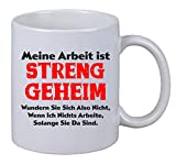 Kaffee Tasse 'Meine Arbeit Ist Streng Geheim' Kaffeebecher Geschenk Büro Arbeit