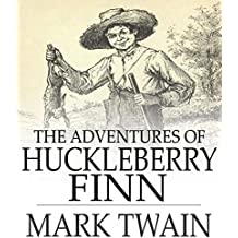 The Adventures of Huckleberry Finn - Illustrated (English Edition)