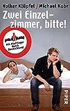 Zwei Einzelzimmer, bitte!: Mit Kluftinger durch Deutschland von Volker Klüpfel