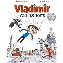 Vladimir : Sur les toits