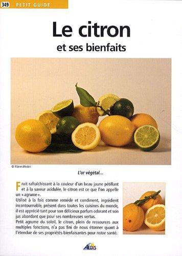 Le citron et ses bienfaits. par Martina Krcmar