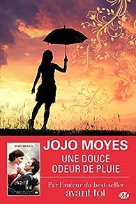 Une douce odeur de pluie par Jojo Moyes