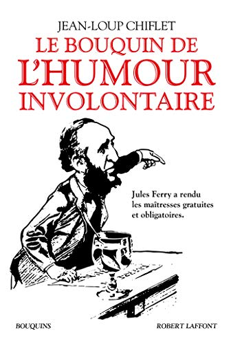 Le Bouquin de l'humour involontaire (Bouquins)