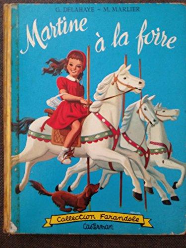 MARTINE A LA FOIRE - COLLECTION FARANDOLE