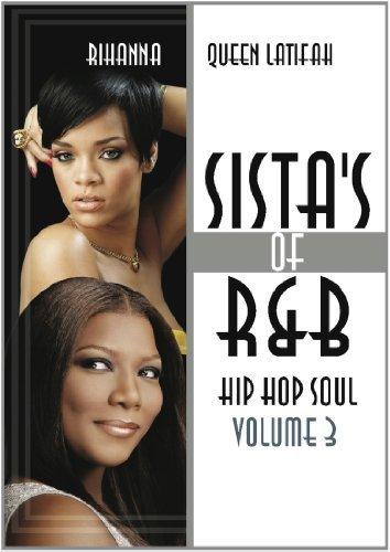 Sistas Of R&B Hip Hop Soul Vol. 3: Rihanna & Queen Latifah by Rihanna & Queen Latifah