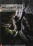 Mello Boulder. Blocchi in Valmasino. Val di Mello, Valle dei Bagni, Piana del Remenno. Ediz. tedesca