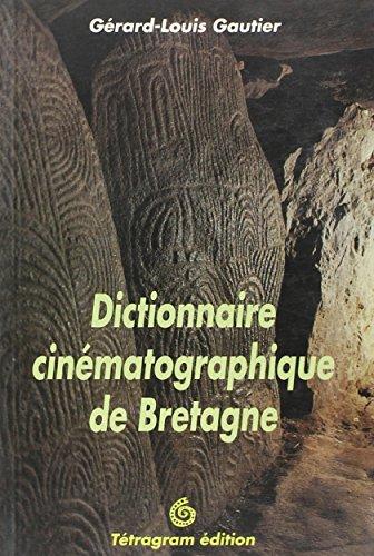 Dictionnaire cinématographique de Bretagne