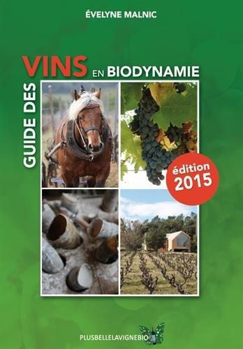 Guide des vins en biodynamie par Evelyne Malnic