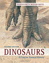 Dinosaurs: A Concise Natural History by David E. Fastovsky (2012-08-27)