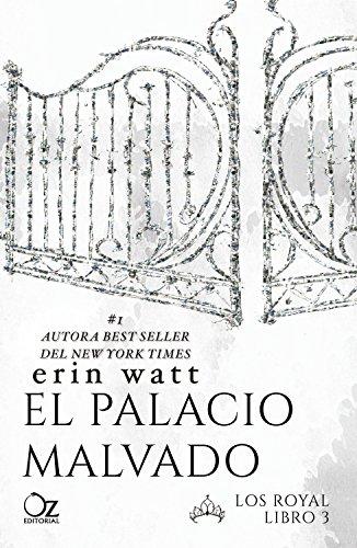 El palacio malvado (Los Royal nº 3) de [Watt, Erin]