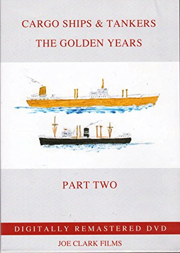 cargo-ships-tankers-dvd-part-2-the-golden-years