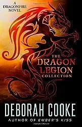 Cooke, Deborah [ The Dragon Legion Collection ] [ THE DRAGON LEGION COLLECTION ] Aug - 2013 { Paperback }