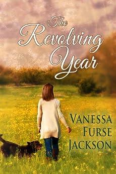 The Revolving Year (Imogen Hearne Book 1) by [Furse Jackson, Vanessa]