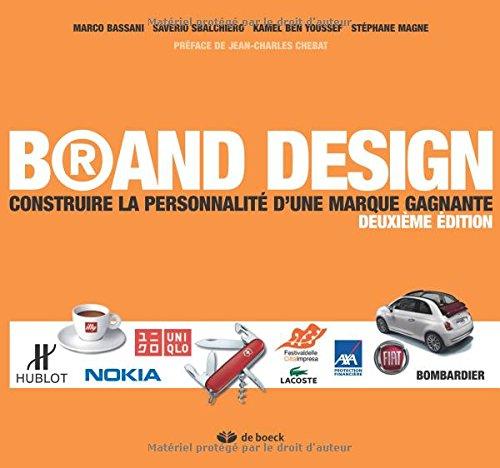 Brand Design : Construire la personnalit d'une marque gagnante