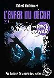 Rock War (Tome 2) - L'enfer du décor (ROMANS POCHE)