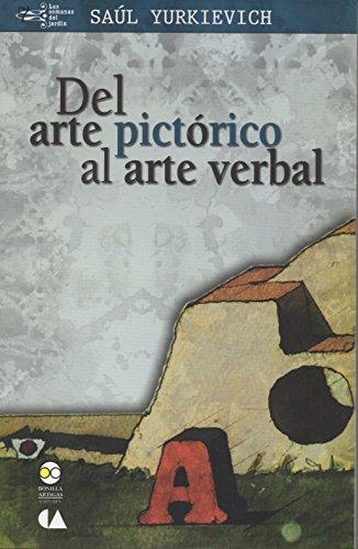 Del arte pictórico al arte verbal (Las semanas del jardín nº 7)