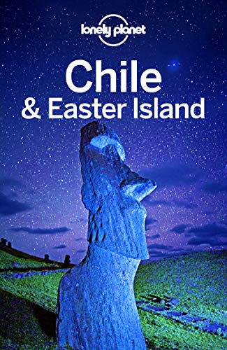 Lonely Planet Chile & Easter Island (Travel Guide) (English Edition) por Lonely Planet