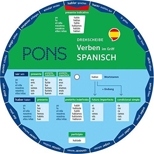 PONS Drehscheibe Verben Spanisch im Griff! Die unregelmäßigen Verben mit einem Dreh nachschlagen.