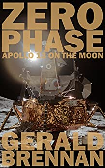 Zero Phase: Apollo 13 on the Moon (Altered Space) by [Brennan, Gerald]
