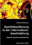 Qualitätssicherung in der Informationsbereitstellung: Aspekte, Systeme und Techniken