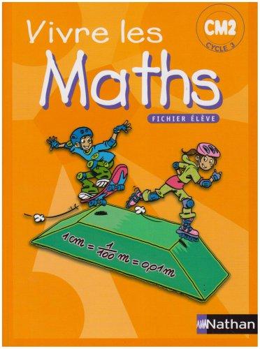 Vivre les Maths CM2 Cycle 3 : Programmes 2002