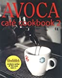 Avoca Cafe Cookbook 2 by Hugo Arnold (2002-11-11)